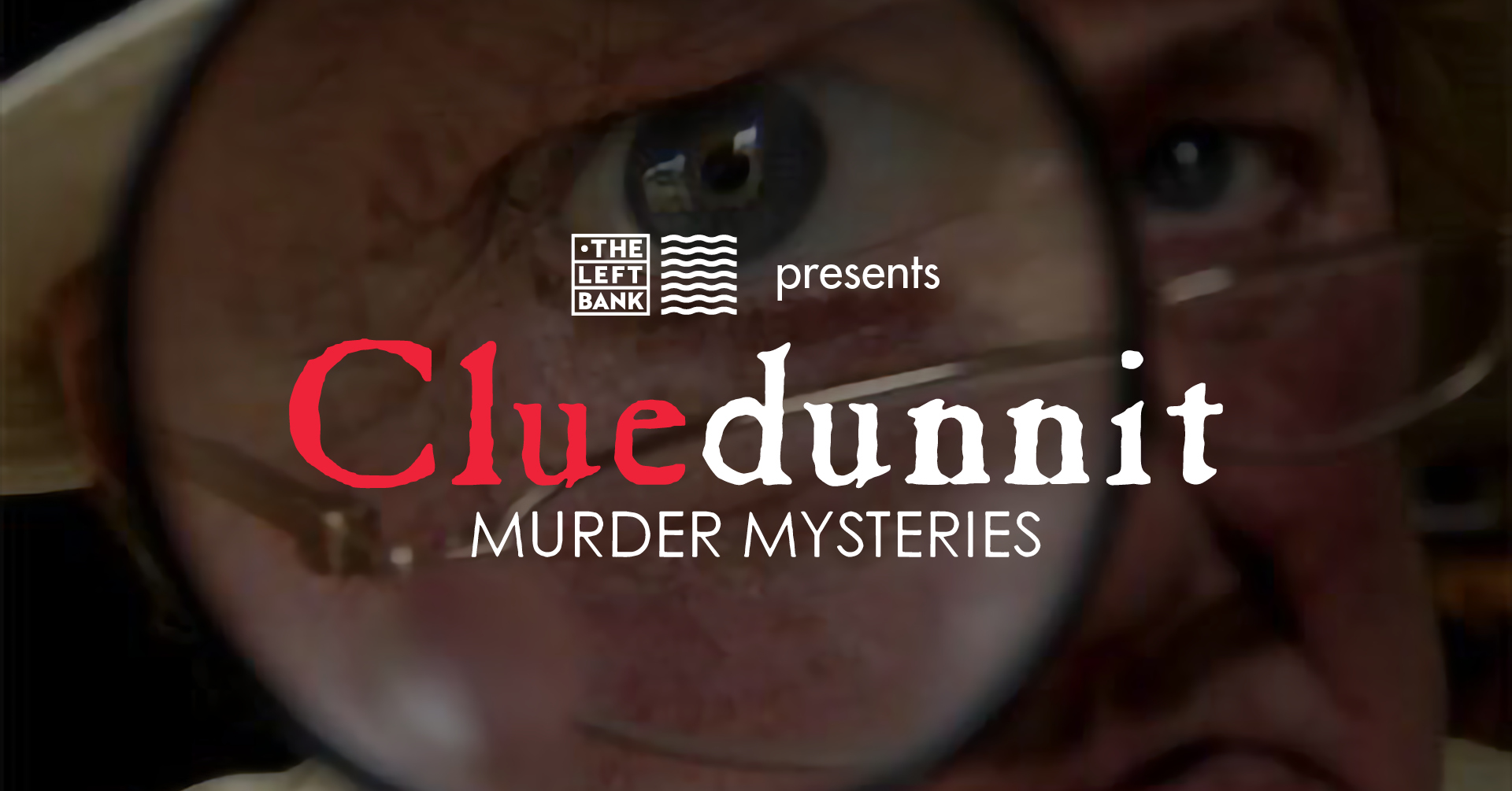 The Left Bank - Murder Mysteries Event